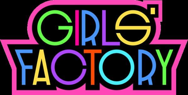 GIRLS' FACTORY 12' announces a...